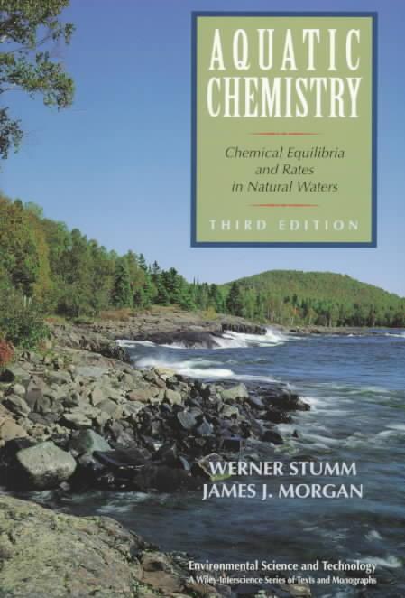 Aquatic Chemistry By Stumm, Werner/ Morgan, James J.