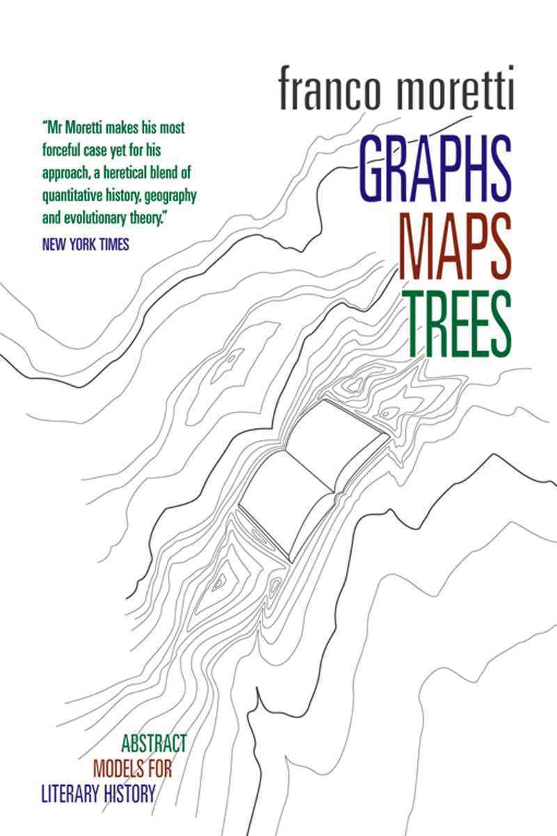 Graphs, Maps, Trees By Moretti, Franco